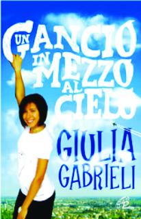 Un gancio in mezzo al cielo: Giulia Gabrieli